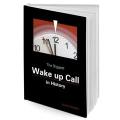 the-biggest-wake-up-call-in-history